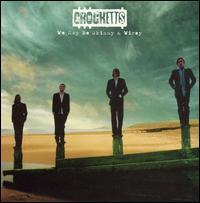 The Crocketts - We May Be Skinny & Wirey