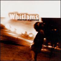 The Whitlams - Eternal Nightcap