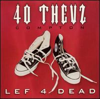 Forty Thevz - Lef 4 Dead