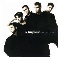 Boyzone - Said and Done