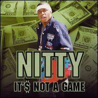 Nitty - It's Not a Game