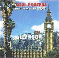 The Coal Porters - Land of Hope and Crosby