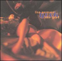 Lisa Germano - Geek the Girl