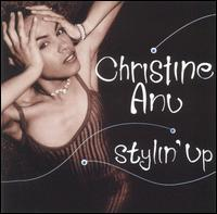 Christine Anu - Stylin' Up