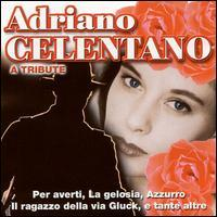 Gianni Gallo and Viviana - Adriano Celentano: A Tribute