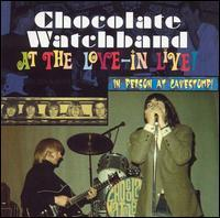 The Chocolate Watchband - At the Love-In Live!