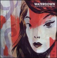 Waterdown - Never Kill the Boy on the First Date