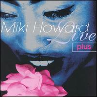 Miki Howard - Live Plus