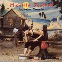 Michelle Shocked - Arkansas Traveler