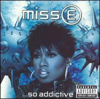Missy Misdemeanor Elliott - Miss E... So Addictive