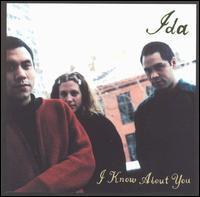 Ida - I Know About You