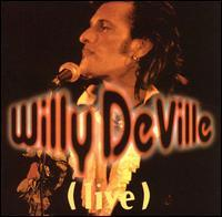 Willy DeVille - Live