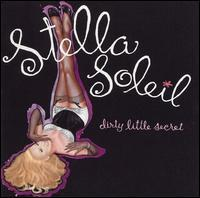 Stella Soleil - Dirty Little Secret