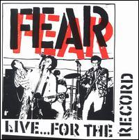 Fear - Live...For the Record