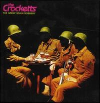 The Crocketts - The Great Brain Robbery