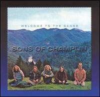 The Sons of Champlin - Welcome to the Dance