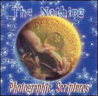 The Nothing - Photographic Scriptures