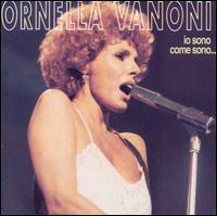 Ornella Vanoni - Io Sono Come Sono...