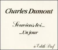 Charles Dumont - Edith Piaf