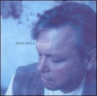 Mike Dekle - Fine Tuned