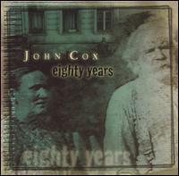 John Cox - 80 Years