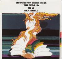 Strawberry Alarm Clock - The World in a Sea Shell