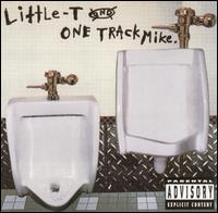 Little-T and One Track Mike - Fome Is Dape