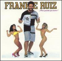 Frankie Ruiz - Mas Grande Que Nunca