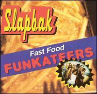 Slapbak - Fast Food Funkateers