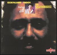 Eddie Palmieri & Friends con Lalo Rodriguez - The Sun of Latin Music