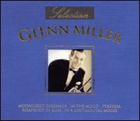 Glenn Miller - Selection of Glenn Miller, Vol. 1