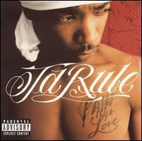 Ja Rule - Pain Is Love