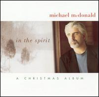 Michael McDonald - In the Spirit: A Christmas Album