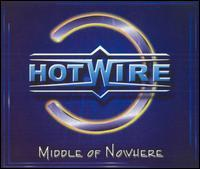 Hotwire - Middle of Nowhere