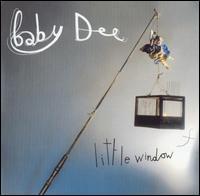 Baby Dee - Little Window
