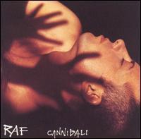 Raf - Cannibali