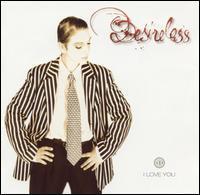 Desireless - I Love You