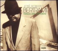 José Roberto Bertrami - Things Are Different