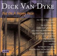 Dick Van Dyke - Put On a Happy Face