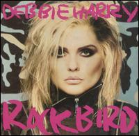 Debbie Harry - Rockbird