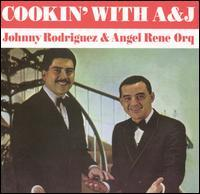 Johnny Rodriguez & Angel Rene Orquesta - Cookin' with A&J