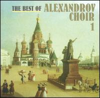 Alexandrov Choir - The Best of Alexandrov Choir, Vol. 1