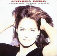 Andrea Berg - Träume Lügen Nicht