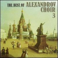 Alexandrov Choir - The Best of Alexandrov Choir, Vol. 3