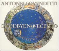 Antonello Venditti - Goodbye N9vecento