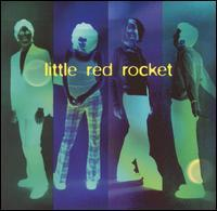 Little Red Rocket - Who Did You Pay