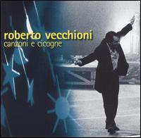 Roberto Vecchioni - Canzoni E Cicogne