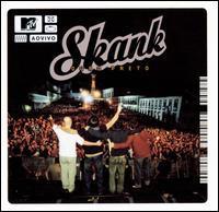 Skank - MTV Ao Vivo: Ouro Preto