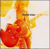 Sheryl Crow - C'mon, C'mon