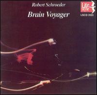 Robert Schroeder - Brain Voyager